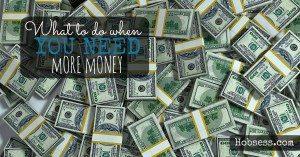 Need more money?