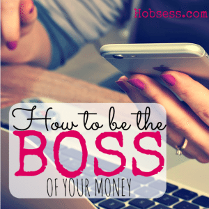 Be the Boss of Your Money