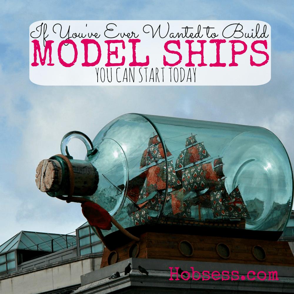 Build a Model Ship
