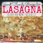 Secret Family Recipe for Lasagna